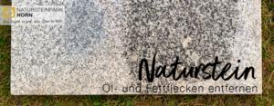 Öl- und Fettflecken von Natursteinen entfernen