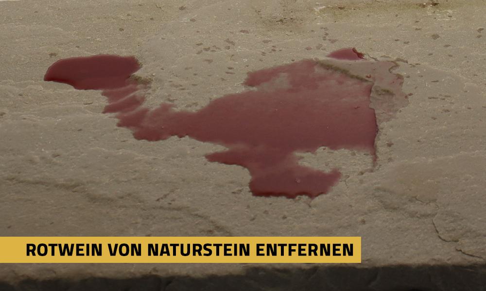 Rotweinflecken von Naturstein entfernen?